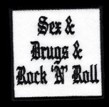 """Sex Drugs Rock`N`Roll"" Patch"